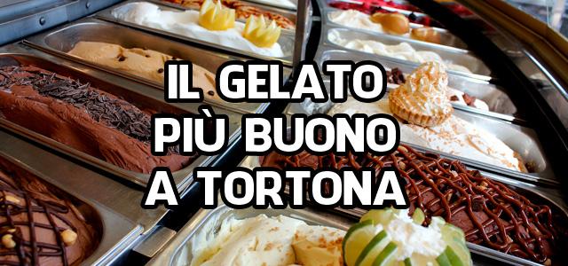 Il gelato più buono a Tortona