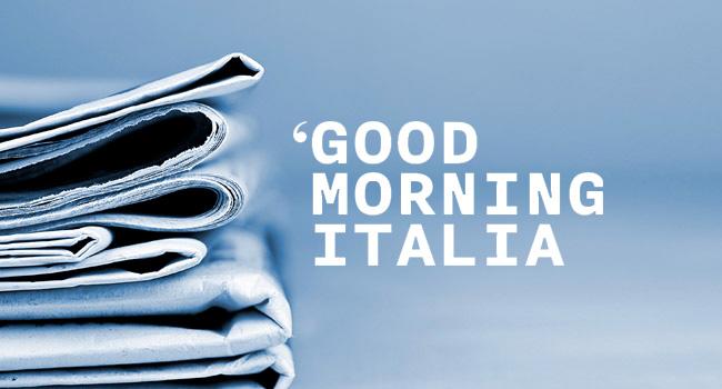 Good morning Italia