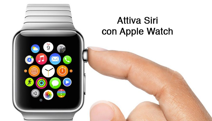 Attiva Siri con Apple Watch