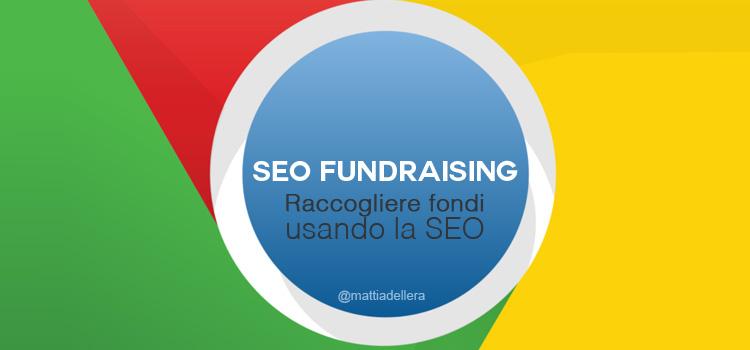 Seo Fundraising - Come raccogliere fondi con la SEO