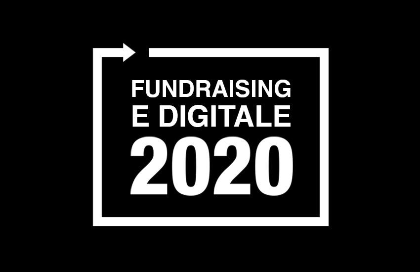 Fundraising e digitale: previsioni, tendenze e riflessioni per il 2020